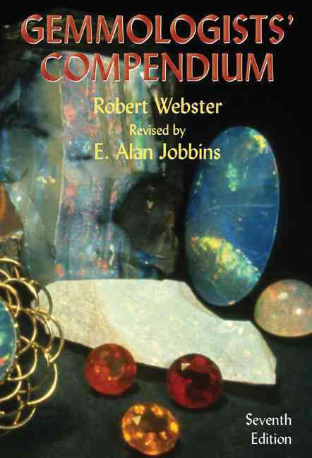 Gemmologists' Compendium By Webster, Robert/ Jobbins, E. Alan