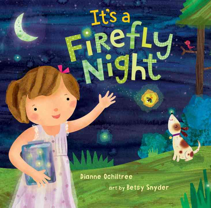 It's a Firefly Night By Ochiltree, Dianne/ Snyder, Betsy (ILT)